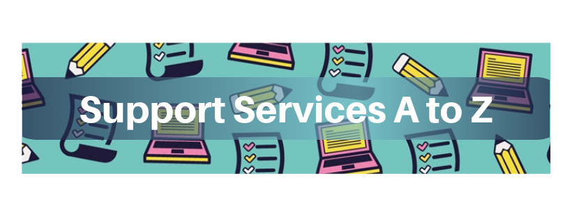 Support Services A to Z